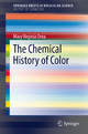The Chemical History of Color - Mary Virginia Orna