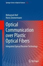 Optical Communication over Plastic Optical Fibers - Mohamed Atef, Horst Zimmermann
