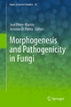 Morphogenesis and Pathogenicity in Fungi - José Pérez Martín; Antonio Di Pietro