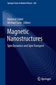 Magnetic Nanostructures: Spin Dynamics and Spin Transport - Hartmut Zabel (Editor), Michael Farle (Editor)