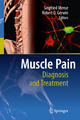 Muscle Pain: Diagnosis and Treatment - Siegfried Mense; Robert D. Gerwin