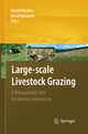 Large-scale Livestock Grazing - Harald Plachter; Ulrich Hampicke