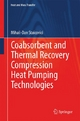 Coabsorbent and Thermal Recovery Compression Heat Pumping Technologies - Mihail-Dan Staicovici