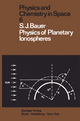Physics of Planetary Ionospheres - S. J. Bauer