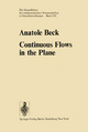 Continuous Flows in the Plane - A. Beck