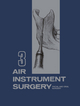 Air Instrument Surgery - Robert M. Hall