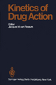 Kinetics of Drug Action - J.M. van Rossum