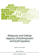 Molecular and Cellular Aspects of Erythropoietin and Erythropoiesis - Ivan N. Rich