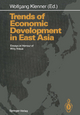 Trends of Economic Development in East Asia - Wolfgang Klenner