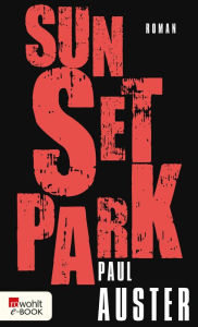 Sunset Park Paul Auster Author