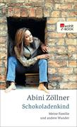 Abini Zöllner: Schokoladenkind