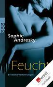 Sophie Andresky: Feucht