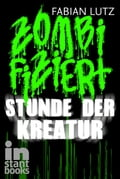Zombifiziert, Band 3 - Fabian Lutz