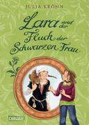 Julia Kröhn: Lara auf Zeitreise: Lara und der Fluch der Schwarzen Frau
