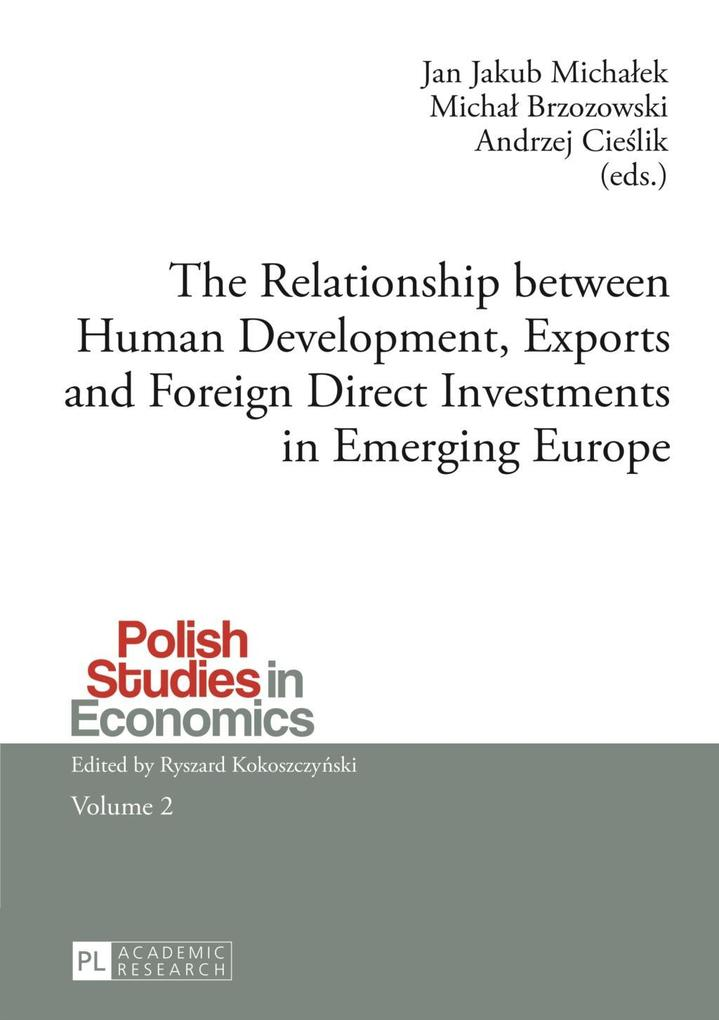 Relationship between Human Development, Exports and Foreign Direct Investments in Emerging Europe als eBook Download von