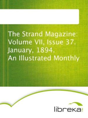 The Strand Magazine: Volume VII, Issue 37. January, 1894. An Illustrated Monthly - MVB E-Books