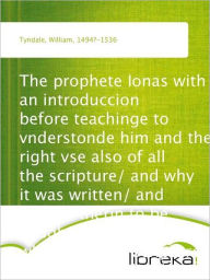 The prophete Ionas with an introduccion - William Tyndale