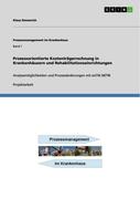 Emmerich, Klaus: Prozessorientierte Kostenträgerrechnung in Krankenhäusern und Rehabilitationseinrichtungen