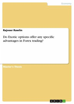 Do Exotic options offer any specific advantages in Forex trading? - Rawlin, Rajveer