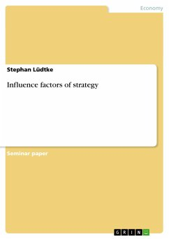Influence factors of strategy - Lüdtke, Stephan