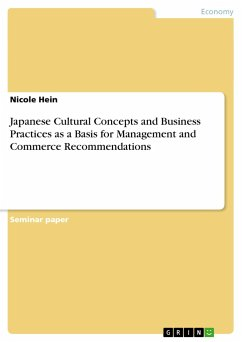 Japanese Cultural Concepts and Business Practices as a Basis for Management and Commerce Recommendations