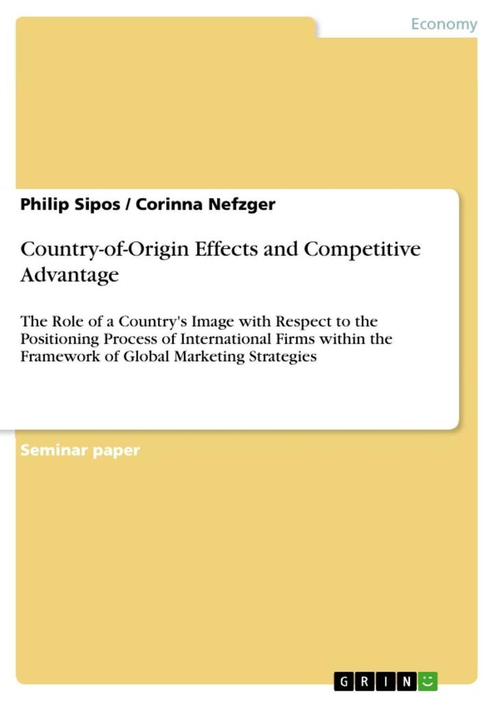 Country-of-Origin Effects and Competitive Advantage als eBook Download von Philip Sipos, Corinna Nefzger - Philip Sipos, Corinna Nefzger