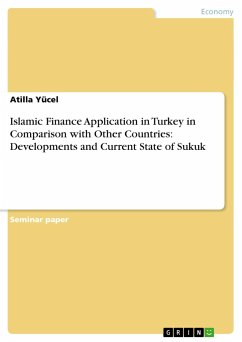 Islamic Finance Application in Turkey in Comparison with Other Countries: Developments and Current State of Sukuk