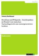 Brockhaus Und Wikipedia - Enzyklopadien Im Wandel Vom Statischen Nachschlagewerk Zum Nutzergenerierten Lexikon (German Edition)
