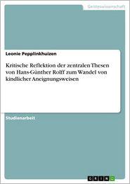 Kritische Reflektion der zentralen Thesen von Hans-Günther Rolff zum Wandel von kindlicher Aneignungsweisen