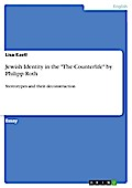 Jewish Identity in the 'The Counterlife' by Philipp Roth