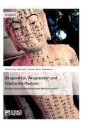 Viktor Ortner;Hubertus R. Hommel;Marion Zimmermann: Akupunktur, Akupressur und tibetische Medizin