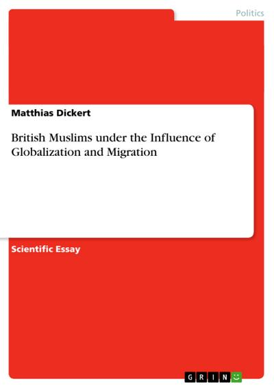 British Muslims under the Influence of Globalization and Migration - Matthias Dickert
