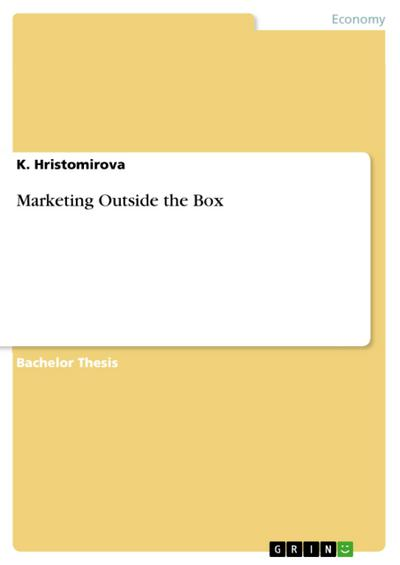 Marketing Outside the Box - K. Hristomirova