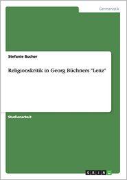 """Religionskritik in Georg Büchners """"Lenz"""""""