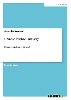 Chinese Aviation Industry - Sebastian Wagner