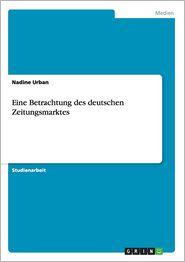 Eine Betrachtung Des Deutschen Zeitungsmarktes