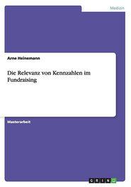 Die Relevanz Von Kennzahlen Im Fundraising - Arne Heinemann
