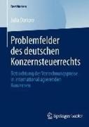 Julia Darkow: Problemfelder des deutschen Konzernsteuerrechts