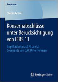 Konzernabschlüsse unter Berücksichtigung von IFRS 11: Implikationen auf Financial Covenants von DAX Unternehmen