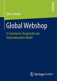 Global Webshop: E-Commerce-Ansprüche am internationalen Markt