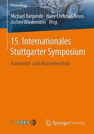 15. Internationales Stuttgarter Symposium: Automobil- und Motorentechnik