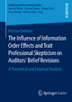 The Influence of Information Order Effects and Trait Professional Skepticism on Auditors' Belief Revision - Kristina Yankova