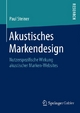 Akustisches Markendesign - Paul Steiner
