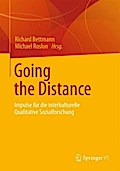 Going the Distance: Impulse für die interkulturelle Qualitative Sozialforschung (German Edition)