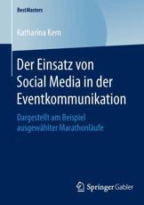 Der Einsatz von Social Media in der Eventkommunikation - Katharina Kern
