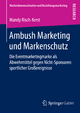 Ambush Marketing und Markenschutz - Mandy Risch-Kerst