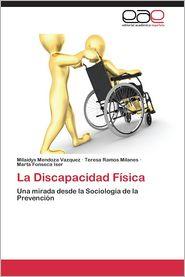 La Discapacidad Fisica
