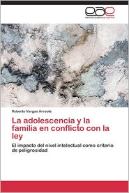 La adolescencia y la familia en conflicto con la ley