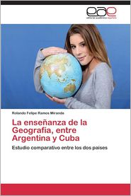 La Ensenanza de La Geografia, Entre Argentina y Cuba