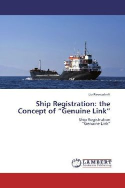 "Ship Registration: the Concept of ""Genuine Link"""